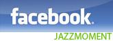 Jazzmoment's Facebook
